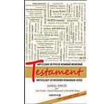 Testament. Antologie de poezie romana moderna. Editie bilingva (romana-engleza)