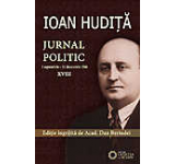 Ioan Hudita - Jurnal politic 1 septembrie - 31 decembrie 1946 Vol. XVIII