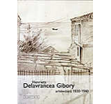 Henrieta Delavrancea Gibory: arhitectura 1930-1940 Editia a II-a