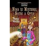 Nina si misterul notei a opta Fetita celei de a sasea Luni Vol. 2