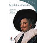 Secolul al XVII-lea. Secole de arta
