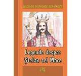 Legende populare romanesti. Legende despre Stefan cel Mare