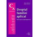 Dreptul familiei aplicat. Cereri si actiuni cu caracter nepatrimonial