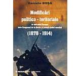 Modificari politico-teritoriale in sud-estul Europei intre Congresul de la Berlin si primul razboi mondial (1878-1914)