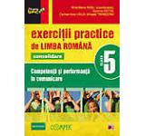 Exercitii practice de limba romana. Competenta si performanta in comunicare pentru clasa a V-a