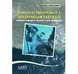 O socioantropologie a dezastrelor naturale. Oameni inecati in lacrimim case prabusite