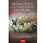 Retragerea lui Napoleon din Rusia. Memoriile Maiorului Vionnet 1812