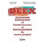 DEEX. Dictionar explicativ al limbii romane si enciclopedic de nume proprii