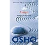 Osho Vol. 9: Curajul. Bucuria de a trai periculos