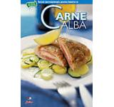 Secretele bucatariei - Carne alba Vol. 1