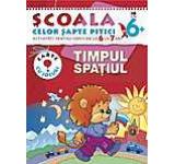 Timpul. Spatiul. Activitati pentru copiii de la 6 la 7 ani - carte cu jocuri