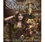 Steampunk: Fantasy Art Fashion Fiction & the Movies (Gothic Dreams)