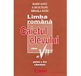Limba romana - literatura. Caietul elevului clasa a VII-a