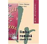 Mic dictionar de limba romana. Clasele V-XII