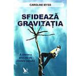 Sfideaza gravitatia