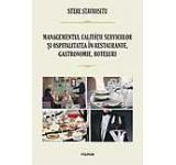 Managementul calitatii serviciilor si ospitalitatea in restaurante gastronomie hoteluri