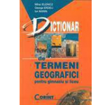 Dictionar de termeni geografici pentru gimnaziu si liceu