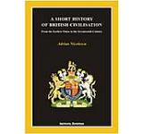 A Short History of British Civilisation