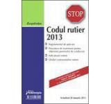 Codul rutier 2013. Actualizat 28 ianuarie 2013