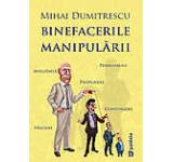 Binefacerile manipularii