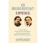 Opere. Ion Heliade Radulescu Vol.I II