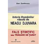 Istoria Romanilor vazuta de Neagu Djuvara