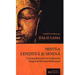 Mintea linistita si senina. Viziunea iluminarii in invataturile Dzogchen (Mareata Perfectiune)