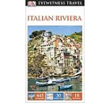 Eyewitness Travel Guide: Italian Riviera - English version