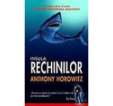 Insula rechinilor Alex Rider superspionul adolescent Vol. 3