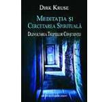 Meditatia si Cercetarea Spirituala. Dezvoltarea Treptelor Constientei