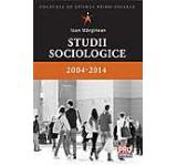 Studii sociologice 2004-2014