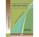 Probleme de matematica cu solutii progresive separate: ponturi algoritmi demonstratii. Volumul 1 - Algebra de liceu