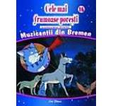 Cele mai frumoase povesti - DVD nr. 16 - Muzicantii din Bremen