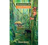 Aventuri in Amazonia