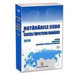 Hotararile CEDO in cauzele impotriva Romaniei - 2010 - Analiza consecinte autoritati potential responsabile. Volumul VI