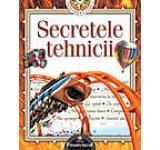Secretele tehnicii