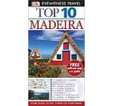 Eyewitness Top 10 Travel Guide: Madeira - English version