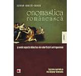 Onomastica romaneasca si unele aspecte didactice ale valorificarii antroponimiei