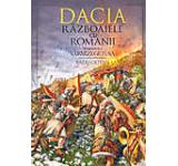 Dacia. Razboaiele cu romanii. Volumul I - Sarmizegetusa