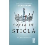 Victoria Aveyard - Sabia de sticla (Seria Regina rosie, partea a II-a)