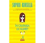 eBook - In cautarea lui Audrey, Sophie Kinsella