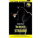 In brate straine (crime scene 52)