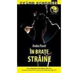 In brate straine (crime scene 52)