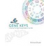 Gene Keys: Unlocking the Higher Purpose Hidden in Your DNA