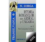 Istoria romanilor din Ardeal si Ungaria. Vol. I II