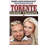 Torente - Iubire tradata. Vol. I