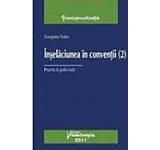 Inselaciunea in conventii (2). Practica judiciara