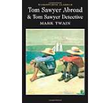 Tom Sawyer Abroad and Tom Sawyer Detective