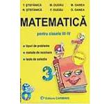 Matematica pentru clasele III - IV