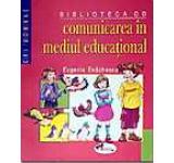 Comunicare in mediul educational